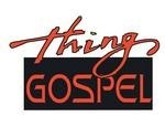 Things Gospel